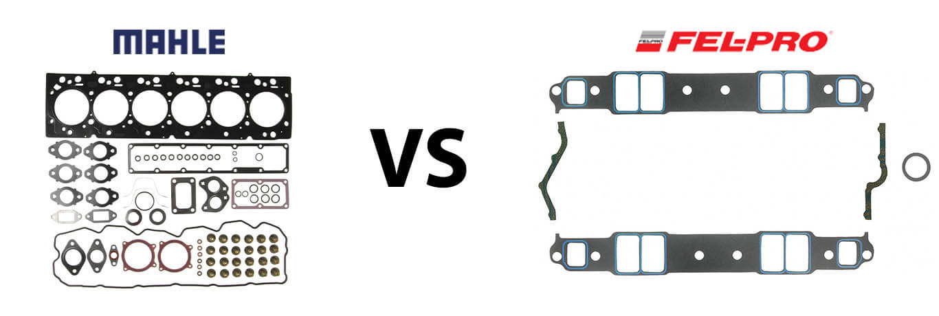 Mahle vs Fel Pro Comparison – Which Gasket Is Right for Your Car?